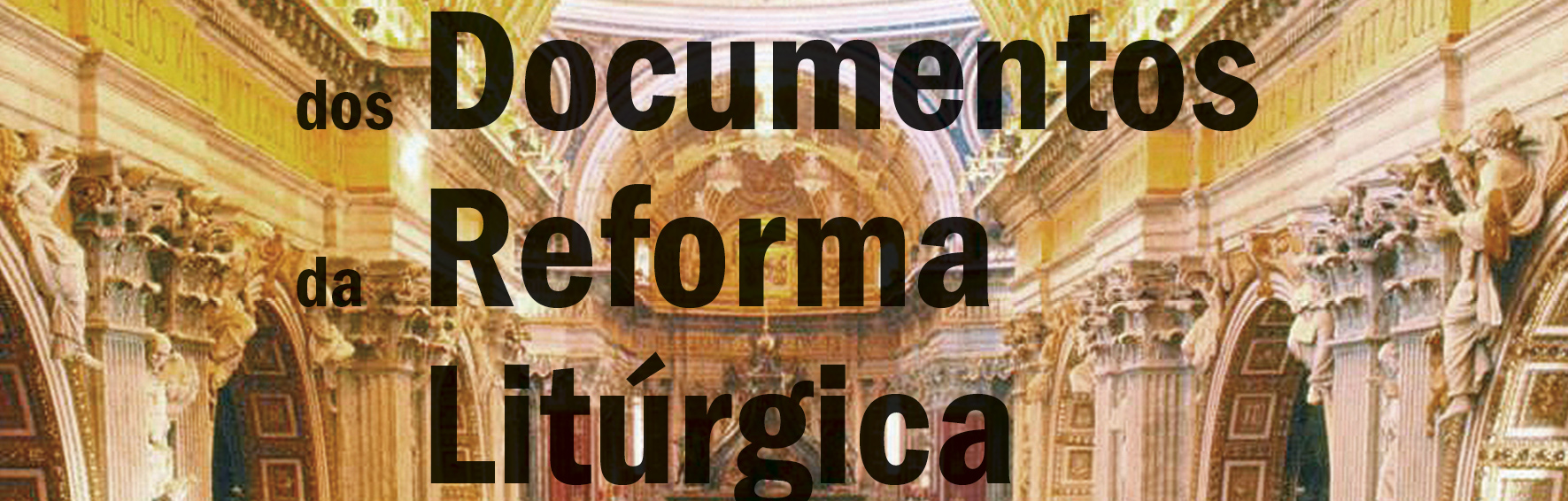 Enquirídio dos Documentos da Reforma Litúrgica
